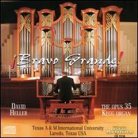 ¡Bravo Grande! - David Heller (organ)