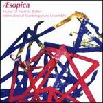 Æsopica: Music of Marcos Balter