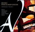 �uvres pour la Main Gauche, Vol. 1: Ravel, Scriabine, Chopin, Saint-Sa?ns, Bach