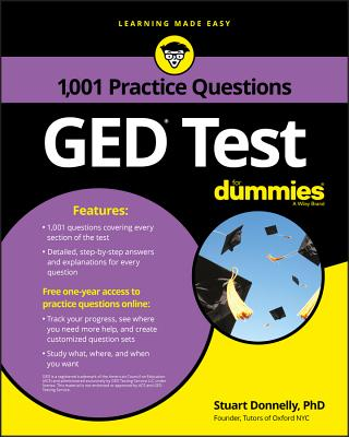 1,001 GED Practice Questions for Dummies - Donnelly, Stuart