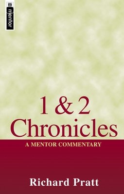 1 & 2 Chronicles: A Mentor Commentary - Pratt, Richard