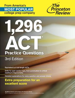 1,296 ACT Practice Questions - Princeton Review
