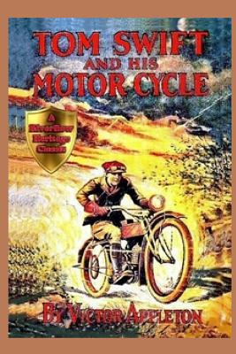 1 Tom Swift and His Motor-Cycle - Appleton, Victor