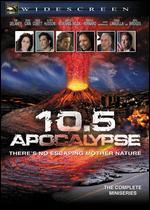10.5: Apocalypse - John J. Lafia