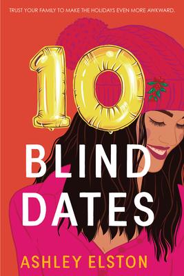 10 Blind Dates - Elston, Ashley