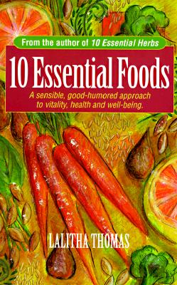 10 Essential Foods - Thomas, Lalitha, and Last, First