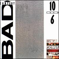 10 from 6 - Bad Company
