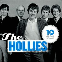 10 Great Songs - The Hollies