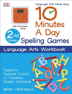 10 Minutes a Day: Spelling Games, Second Grade - DK Publishing