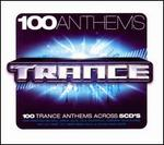 100 Anthems: Trance