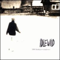 100 Broken Windows - Idlewild
