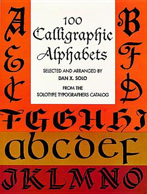 100 Calligraphic Alphabets - Solo, Dan X