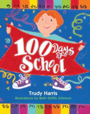 100 Days of School - Harris, Trudy
