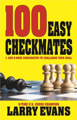 100 Easy Checkmates - Evans, Larry
