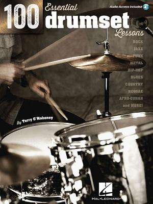 100 Essential Drumset Lessons (Book/Online Audio) - O'mahoney, Terry