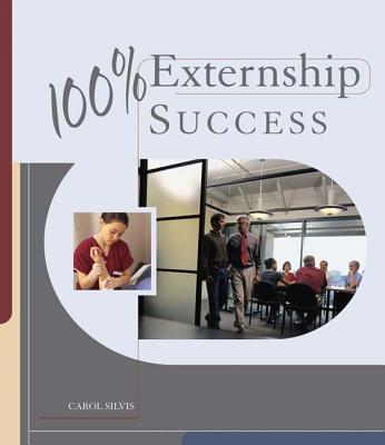 100% Externship Success - Silvis, Carol, and Duvivier, Roxanne L