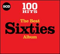 100 Hits: The Best Sixties Album - Various Artists