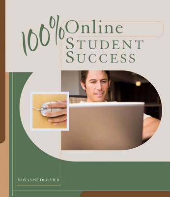 100% Online Student Success - Duvivier, Roxanne L