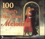 100 World's Best Loved Melodies