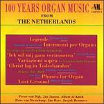 100 Years of Organ Music from the Netherlands