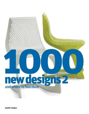 1000 New Designs 2 and Where to Find Them - Hudson, Jennifer