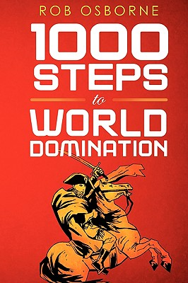 1000 Steps to World Domination -