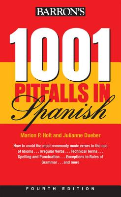 1001 Pitfalls in Spanish - Holt, Marion P, and Dueber, Julianne