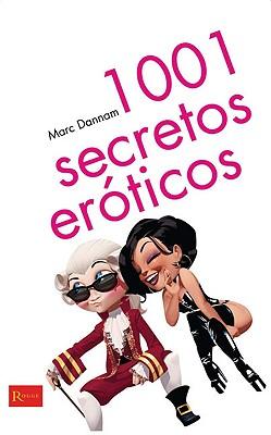 1001 Secretos Eroticos - Dannam, Marc