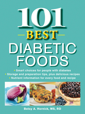 101 Best Diabetic Foods - Hornick, Betsy A