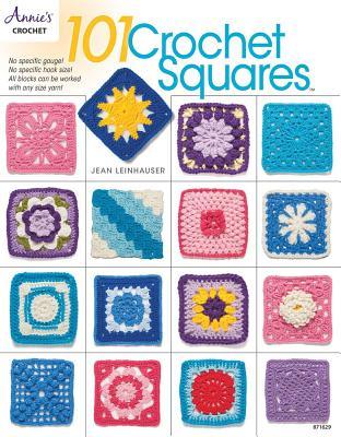 101 Crochet Squares - Leinhauser, Jean