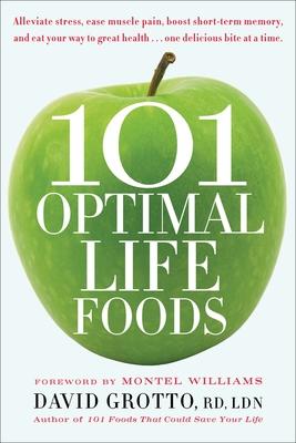 101 Optimal Life Foods - Grotto, David, Rd