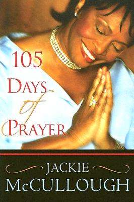 105 Days of Prayer - McCullough, Jackie, Reverend