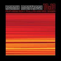 10x10 - Ronnie Montrose