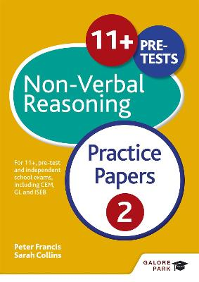 11+ Non-Verbal Reasoning Practice Papers 2: For 11+, pre-test and independent school exams including CEM, GL and ISEB - Moon, Sally, and Collins, Sarah, and Francis, Peter