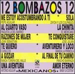 12 Bombazos