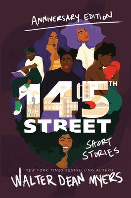 145th Street: Short Stories - Myers, Walter Dean