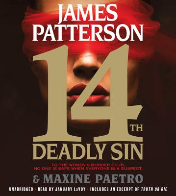 14th Deadly Sin - Patterson, James, and Paetro, Maxine, and Lavoy, January (Read by)