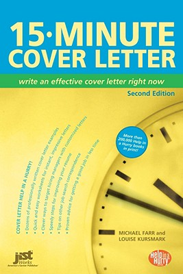 15-Minute Cover Letter: Write - Kursmark, Louise, and Farr, Michael, and Farr, J Michael