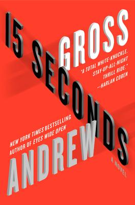 15 Seconds - Gross, Andrew