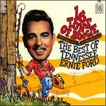 16 Tons of Boogie: The Best of Tennessee Ernie Ford