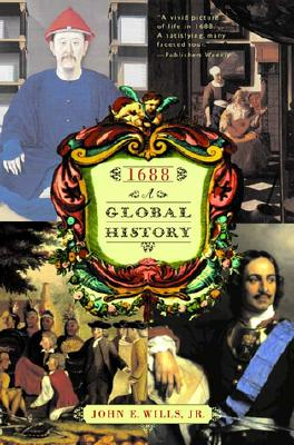 1688: A Global History - Wills, John E
