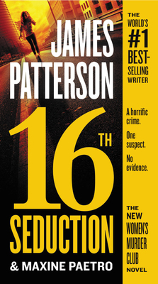 16th Seduction - Patterson, James, and Paetro, Maxine