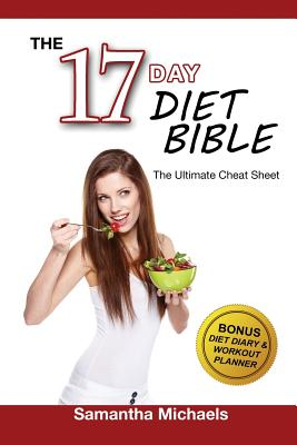 17 Day Diet: Ultimate Cheat Sheet (with Diet Diary & Workout Planner) - Michaels, Samantha