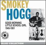 1945-1951 Good Morning Little School Girl