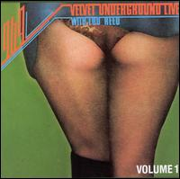 1969: Velvet Underground Live with Lou Reed, Vol.1 - The Velvet Underground