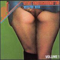 1969: Velvet Underground Live with Lou Reed, Vol.1 - The Velvet Underground