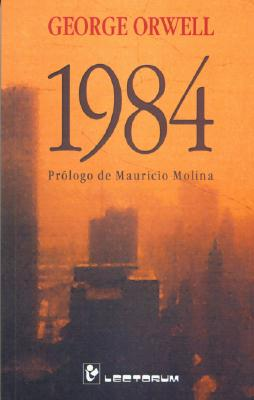 1984 - Orwell, George, and Molina, Mauricio (Prologue by)