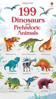 199 Dinosaurs and Prehistoric Animals - Watson, Hannah, and Fiorin, Fabiano (Illustrator)