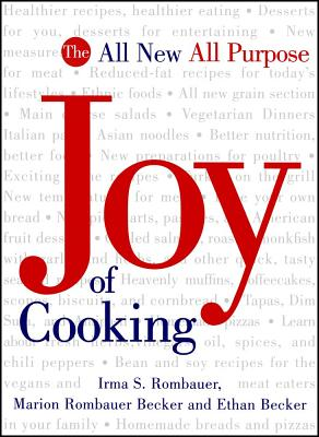 1997 Joy of Cooking - Rombauer, Irma Von Starkloff, and Becker, Marion Rombauer, and Becker, Ethan (Foreword by)