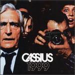 1999 - Cassius